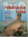 Wiederholz Ekkerhard - 100 rybářských triků