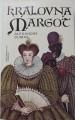 Dumas Alexandre - Královna Margot