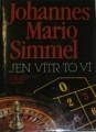 Simmel Johannes Mario - Jen vítr to ví
