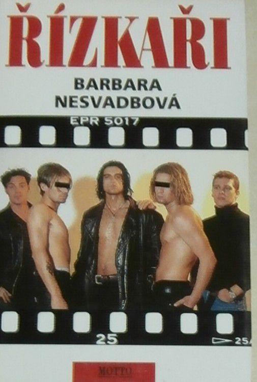 Nesvadbová Barbara - Řízkaři