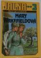 De la Roche Mazo - Mary Wakefieldová (Jalna 3)