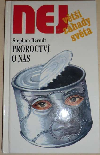 Berndt Stephan - Proroctví o nás