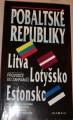 Pobaltské republiky: Litva, Lotyšsko, Estonsko  -   průvodce do zahraničí