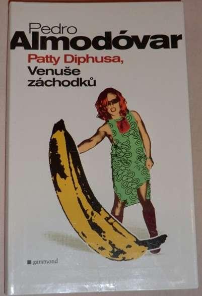 Almodóvar Pedro - Patty Diphusa, Venuše záchodků