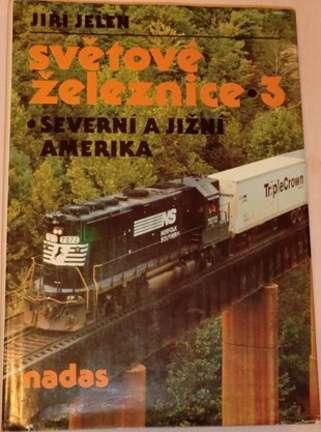 Jelen Jiří - Světové železnice 3