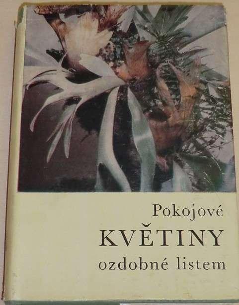 Hieke K. - Pokojové květiny ozdobené listem
