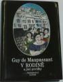 Guy de Maupassant - V rodině a jiné povídky