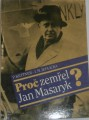Kettner P., Jedlička I.M. - Proč zemřel Jan Masaryk?