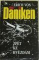von Daniken Erich - Zpět ke hvězdám