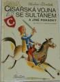 Čtvrtek Václav - Císařská vojna se Sultánem a jiné pohádky