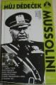 Ciano Fabrizio - Můj dědeček Mussolini