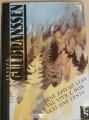 Gulbranssen Trygve - Věčně zpívají lesy / Vane vítr z hor / Není jiné cesty