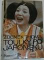 Thoma Zdeněk - Toulky po Japonsku
