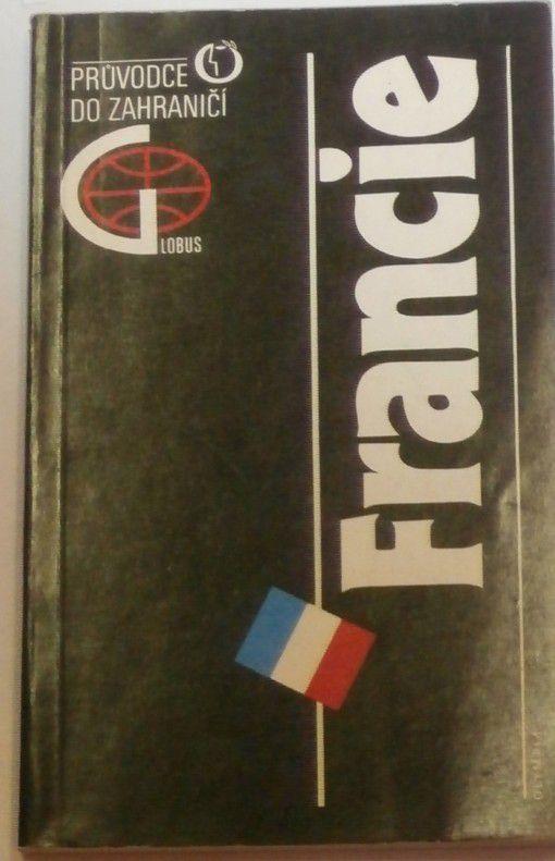 Francie - průvodce do zahraničí