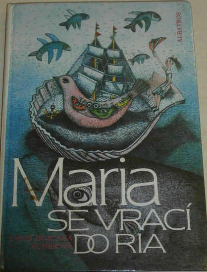 Nunesová Lygia Bojunga - Maria se vrací do Ria