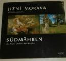 Jižní Morava, příroda a památky