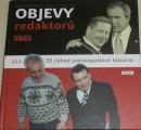 Komárek Martin, Verecký Ladislav - Objevy redaktorů DNES