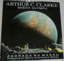 Clarke Arthur C. - Sněhy Olympu, Zahrada na Marsu