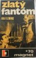Fleming Ian - Zlatý fantóm