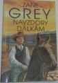 Grey Zane - Navzdory dálkám