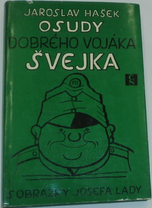 Hašek Jaroslav - Osudy dobrého vojáka Švejka II.