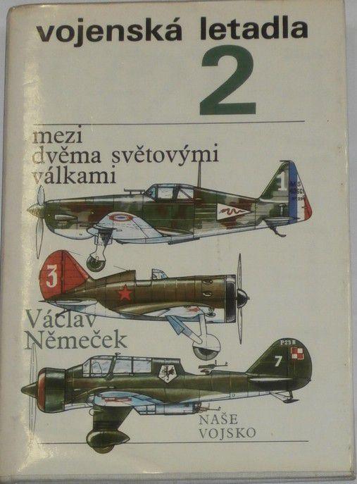 Němeček Václav - Vojenská letadla 2