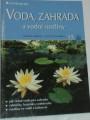 Kliková, Pavelková - Voda, zahrada a vodní rostliny