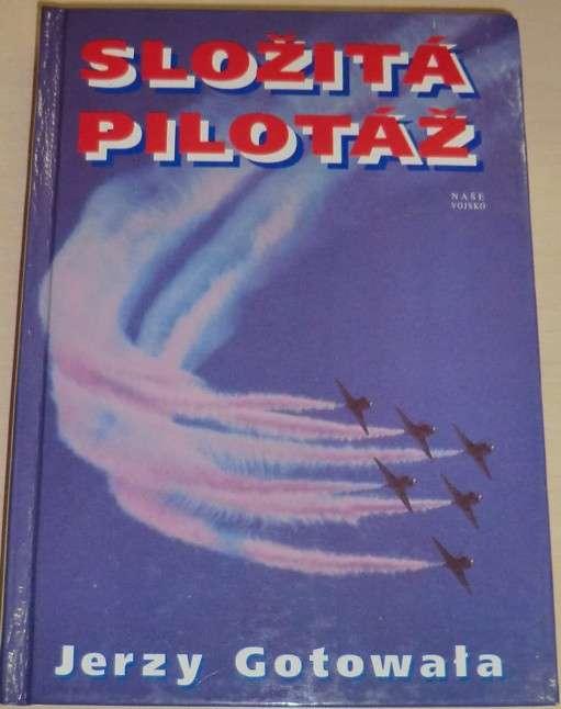 Gotowala Jerzy - Složitá pilotáž
