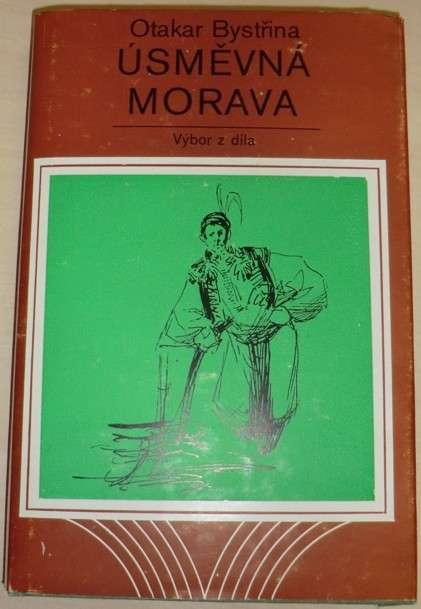 Bystřina Otakar - Úsměvná Morava