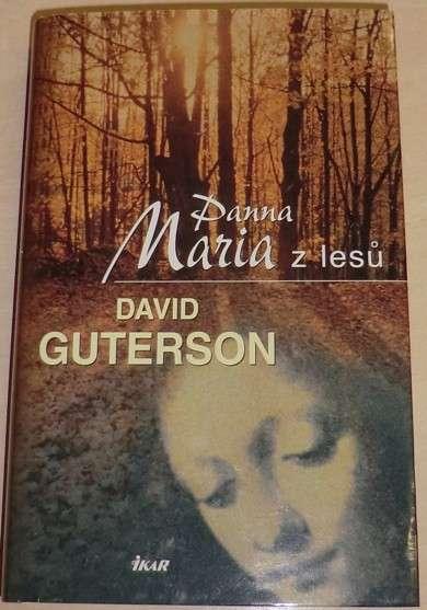 Guterson David - Panna Maria z lesů