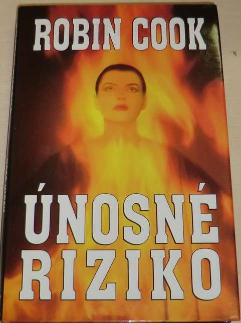Cook Robin - Únosné riziko