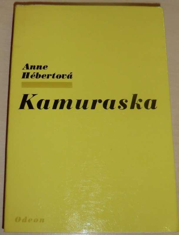 Hébertová Anne - Kamuraska