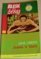 Green Jane - Jsem v tom