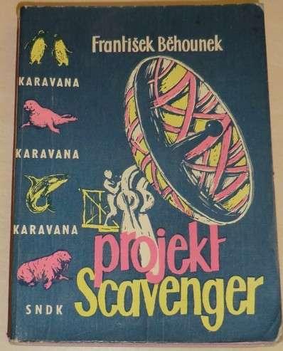 Běhounek František - Projekt Scavenger