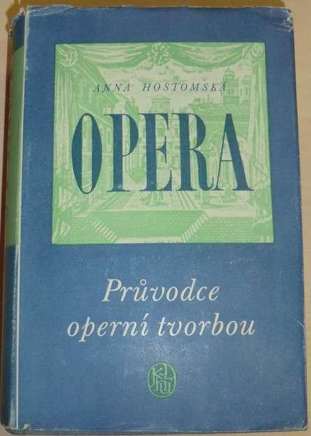Hostomská Anna - Opera