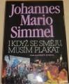 Simmel Johannes Mario - I když se směju, musím plakat