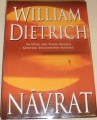 Dietrich William - Návrat