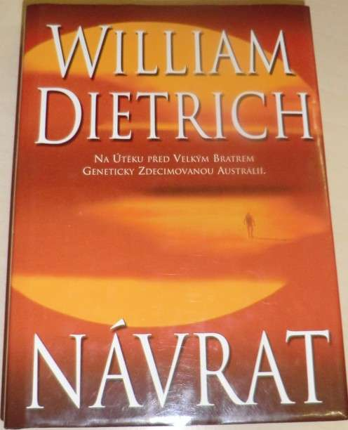 Dietrich William - Návrat