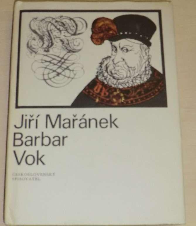 Mařánek Jiří - Barbar Vok