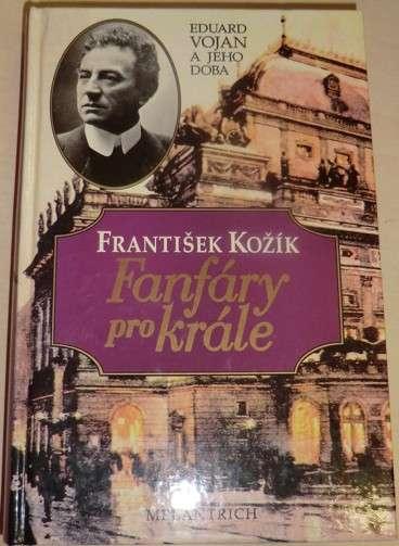 Kožík František - Fanfáry pro krále