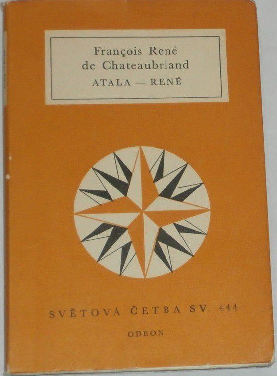 Chateaubriand Francois René - Atala-René aneb láska indiánské dvojice v pustinách