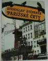 Štěpánek Stanislav - Pařížské črty