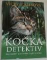 Hallsová Vicky - Kočka detektiv