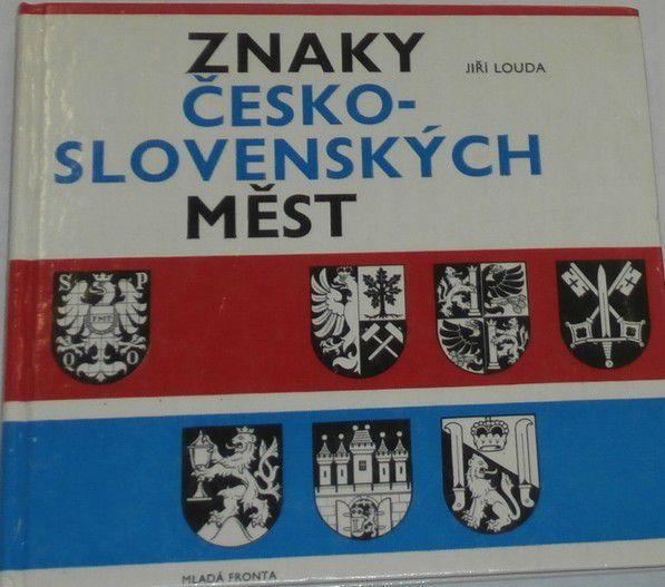 Louda Jiří - Znaky česko-slovenských měst