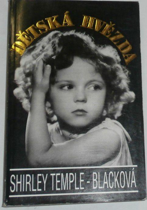 Temple-Blacková Shirley - Dětská hvězda