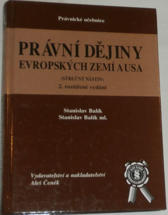 Balík Stanislav - Právní dějiny evropských zemí a USA