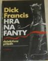 Francis Dick - Hra na fanty