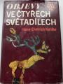 Kahlke Hans-Dietrich - Objevy ve čtyřech světadílech