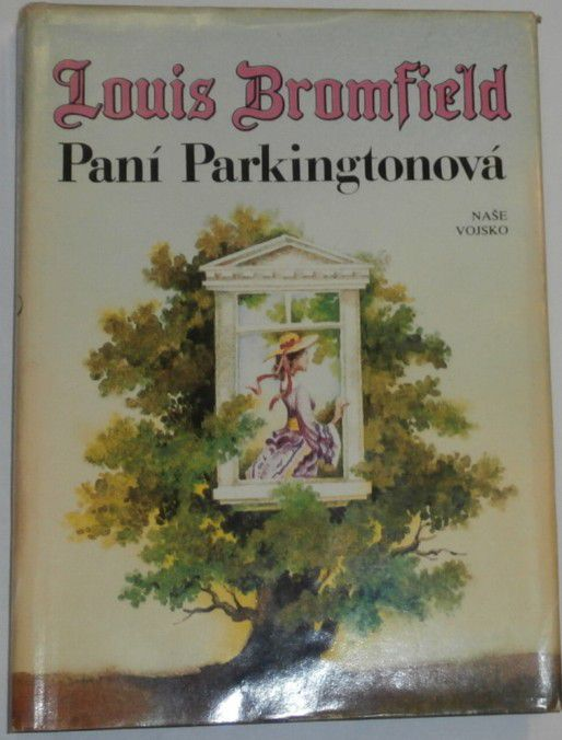 Bromfield Louis - Paní Parkingtonová