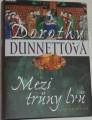 Dunnettová Dorothy - Mezi trůny lvů